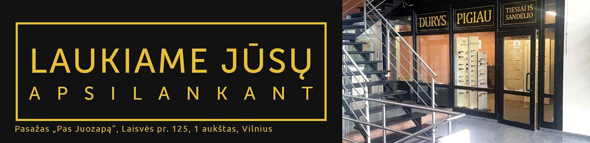 """Durų parduotuvės adresas – Pasažas """"Pas Juozapą"""" Laisvės pr. 125, 1 aukštas, Vilnius"""